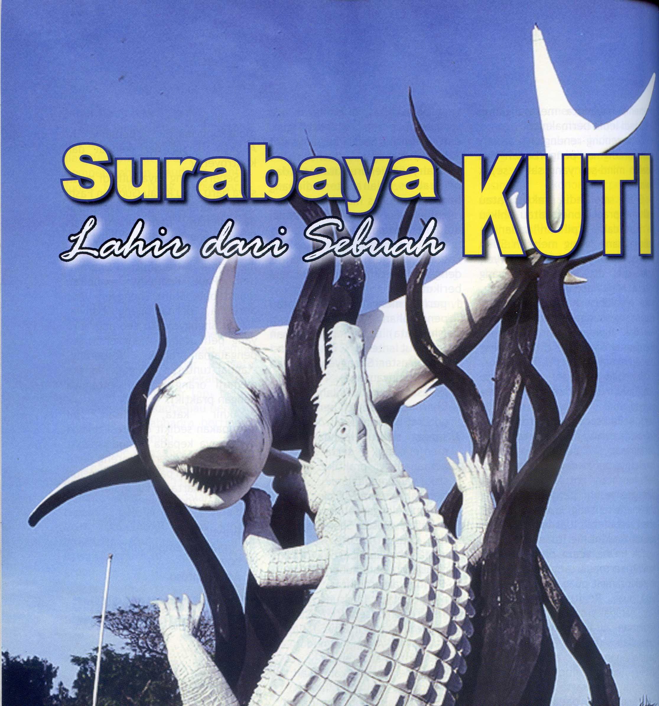 asal usul komunitas pertama di Surabaya, termasuk sisi religinya, yang