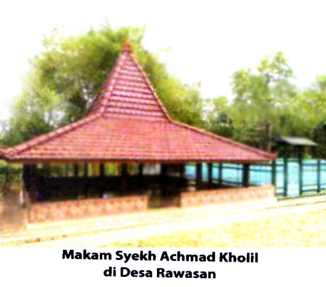 makam Syekh Achmad Kholil (desa Rawasan)